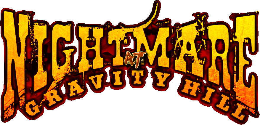 Nightmare at Gravity Hill Haunted Attraction